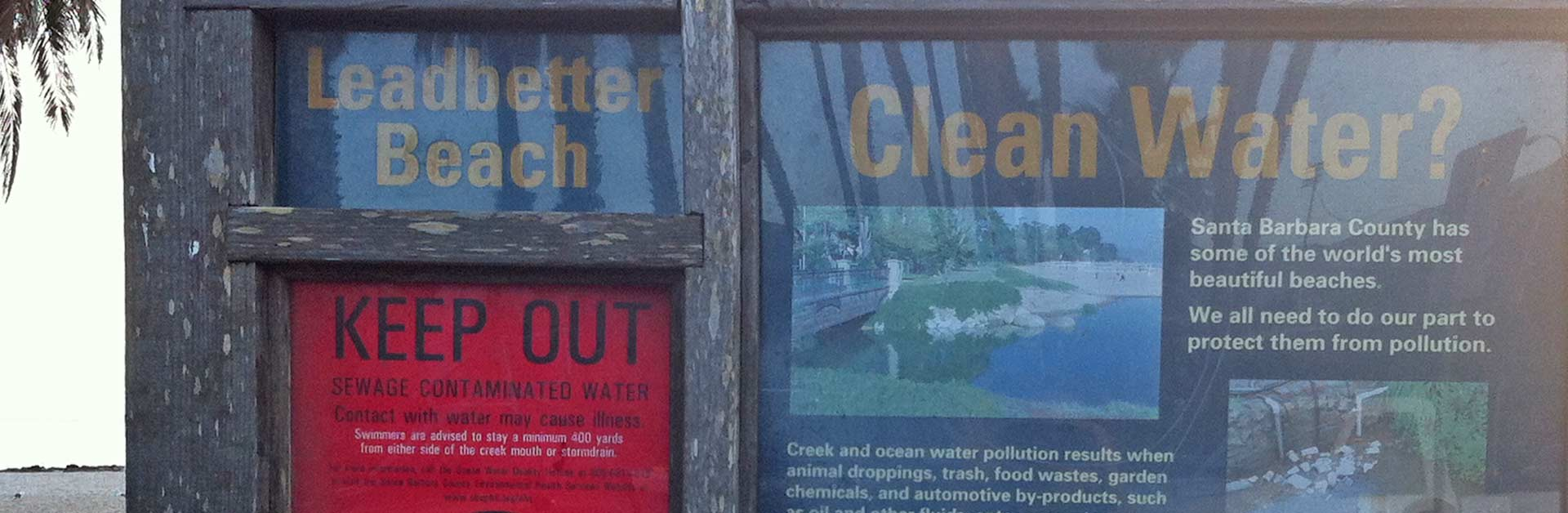 Leadbetter beach closure sign due to unclean water.